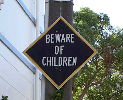 Funny Sign - Beware of Children