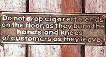 Funny Sign - Dont Drop Cigarettes