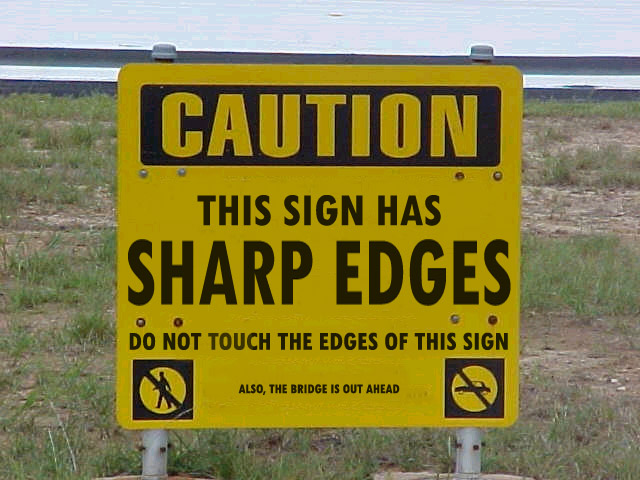 Funny Sign - Sharp Edges